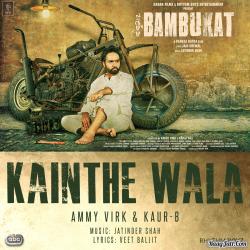 Kainthe Wala (Bambukat) cover mp3