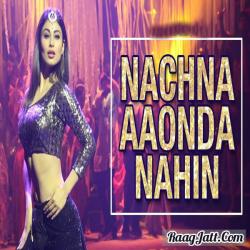 Nachna Aaonda Nahin cover mp3