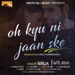 Oh Kyu Ni Jaan Ske cover mp3