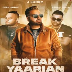 Break Yaariyan cover mp3