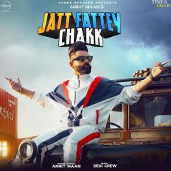 Jatt Fattey Chak cover mp3