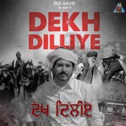 Dekh Dilliye cover mp3