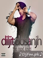 The Next Level - Diljit Dosanjh