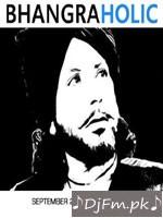 Bhangraholic September (Bhangra Mix) - Diljit Dosanjh