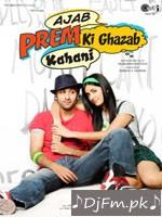 Ajab Prem Ki Ghazab Kahani - Sunidhi Chauhan