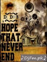 Hope That Never Ends - Ravinder Grewal