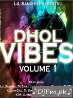 Dhol Vibes Vol 1 - Dj LiL Sandhu