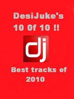 Desi Jukes 10 Of 10 (Best Of 2010) - Kamal Heer