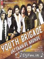 Youth Brigade (Jattaan De Munde) - Mika Singh