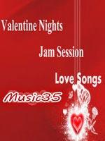 Valentine Nights Jam Session (Love Songs) - Master Saleem