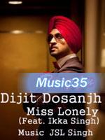 Miss Lonely - Diljit Dosanjh