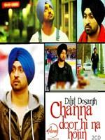 Channa Door Hi Na Hojin CD-2 - Diljit Dosanjh