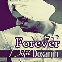 Diljit Dosanjh Forever - Diljit