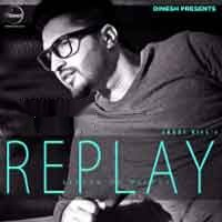 Replay - The Return of Melody - Jassi Gill