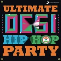 Ultimate Desi Hiphop Party - Various