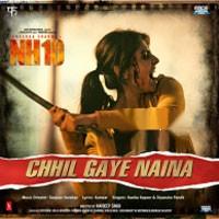 Chhil Gaye Naina (From NH10) - Kanika Kapoor