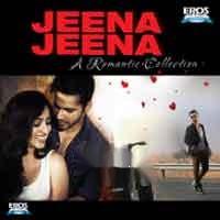 Jeena Jeena - A Romantic Collection - Various