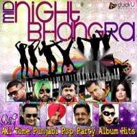 Midnight Bhangra Best of All Time Punjabi Pop Part - Various
