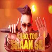Sonata - Karo Toh Shaan Se - Badshah