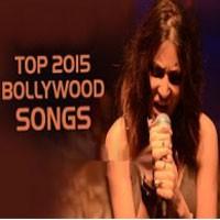 Top 2015 Bollywood Song - Various