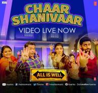 Chaar Shanivaar (All Is Well) - Vishal Dadlani, Badshah