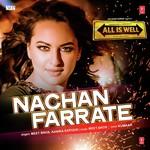 Nachan Farrate (All Is Well) - Meet Bros Anjjan,Kanika Kapoor
