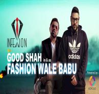 Fashion Waley Babu - Badshah , Goodshah