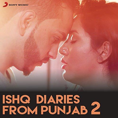 Ishq Diaries From Punjab 2 - Flint J