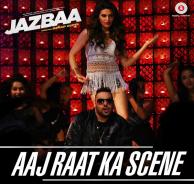 Aaj Raat Ka Scene (Jazbaa) - Shraddha Pandit,Badshah
