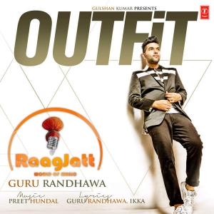 Outfit - Single - Guru Randhawa