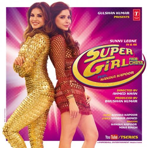 Super Girl From China (2015) - Kanika Kapoor, Mika Singh