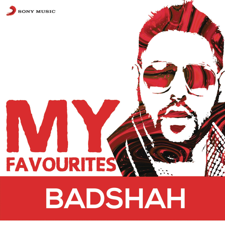 Badshah - My Favourites - Badshah,Diljit Dosanjh