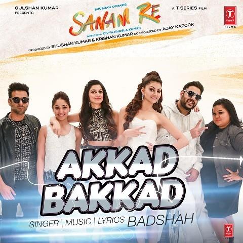 Akkad Bakkad - Neha Kakkar,Badshah