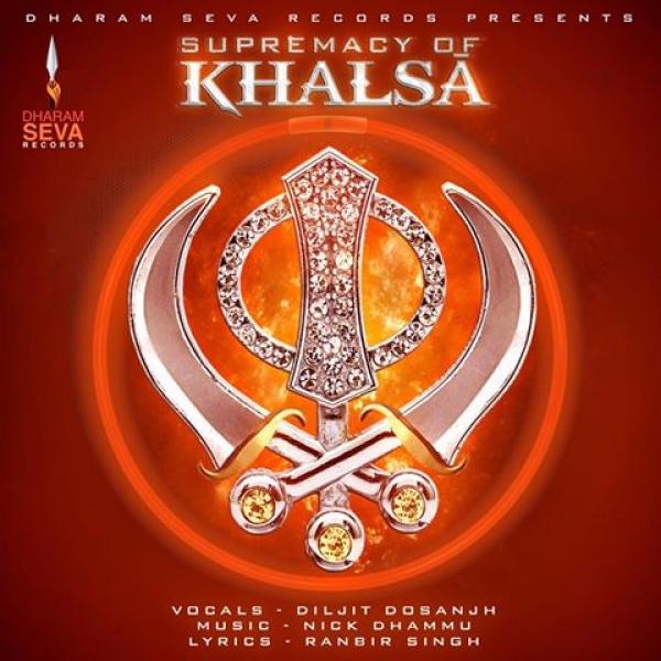 Supremacy Of Khalsa - Diljit Dosanjh