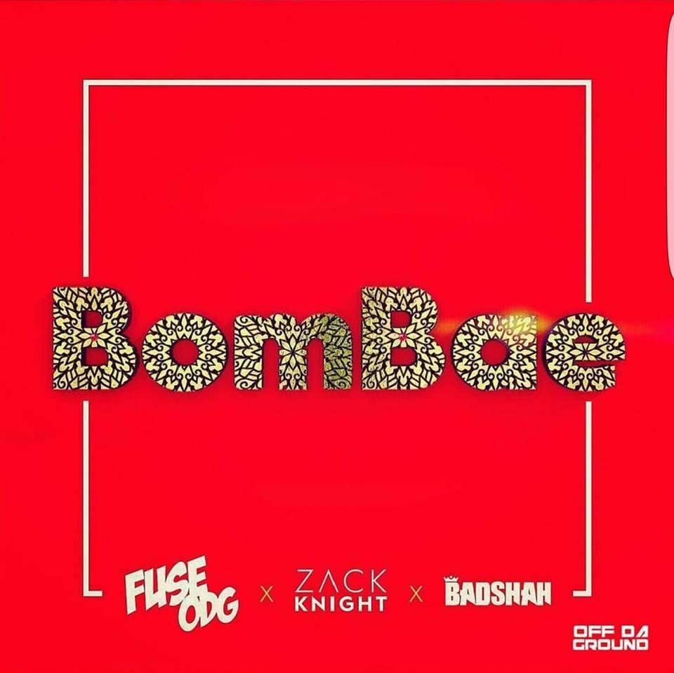 Bombae Ft Badshah - Zack Knight
