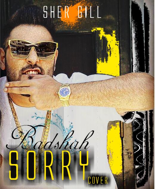 Sorry (Cover) - Badshah , Gurinder Rai