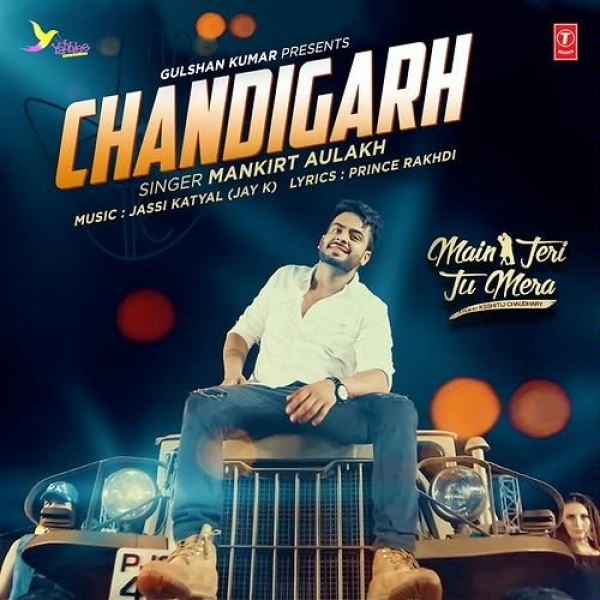 Chandigarh - Mankirt Aulakh