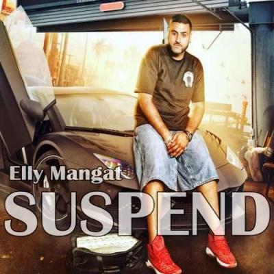 Suspend - Elly Mangat