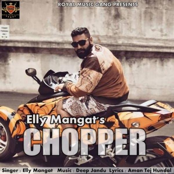 Chopper - Elly Mangat