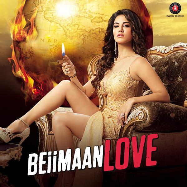 Beiimaan Love - Raghav Sachar ,Kanika Kapoor