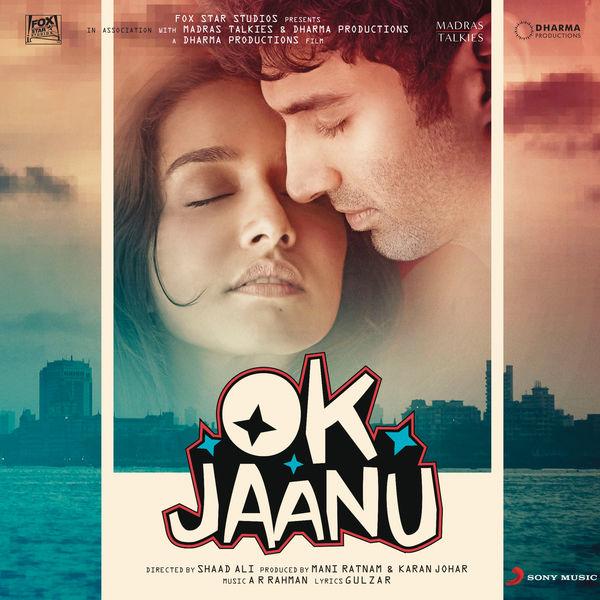 Ok Jaanu (2017) - A R Rahman