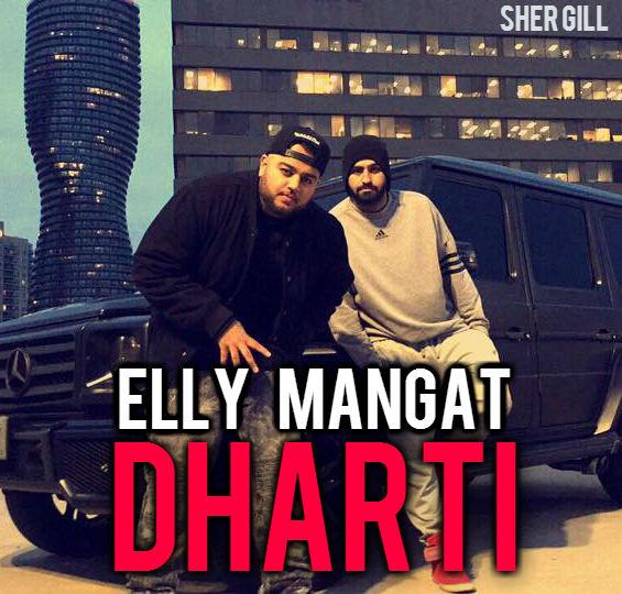 Dharti - Elly Mangat