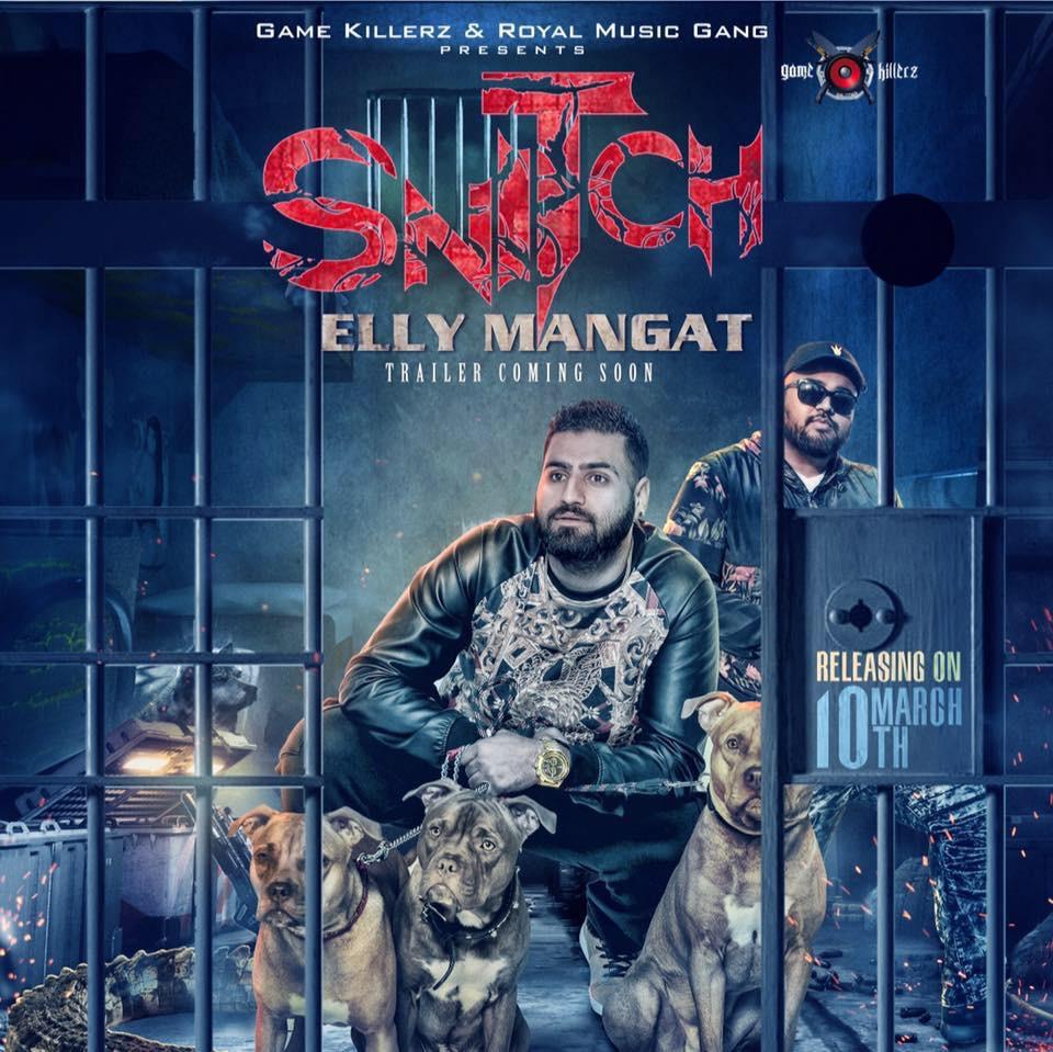 Snitch - Elly Mangat
