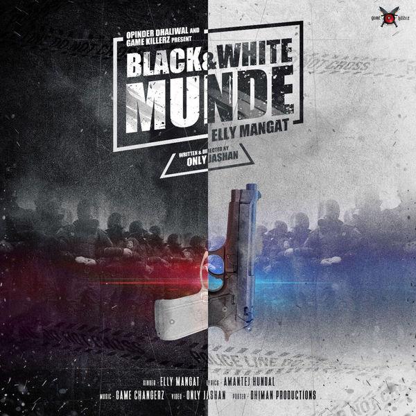 Black and White Munde - Elly Mangat