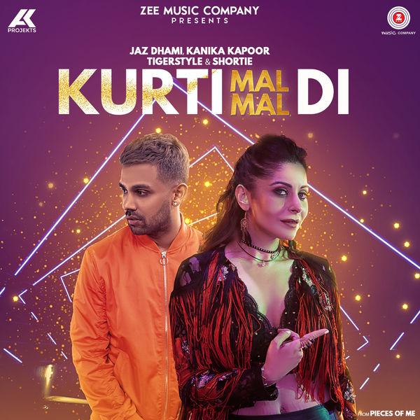 Kurti Mal Mal Di - Jaz Dhami,Kanika Kapoor