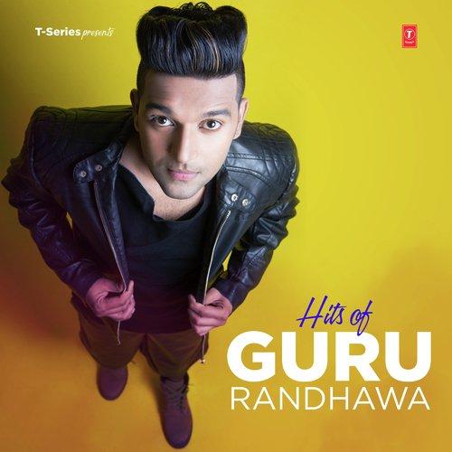 Hits Of Guru Randhawa - Guru Randhawa