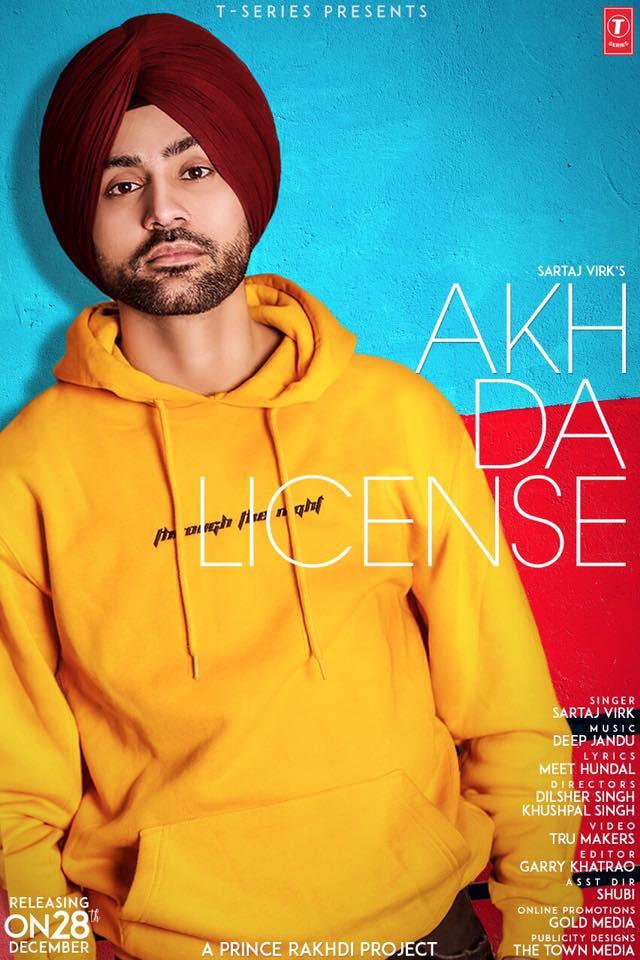 Akh Da License - Sartaj Virk