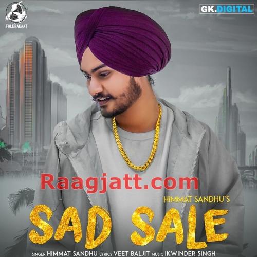 Sad Sale - Himmat Sandhu