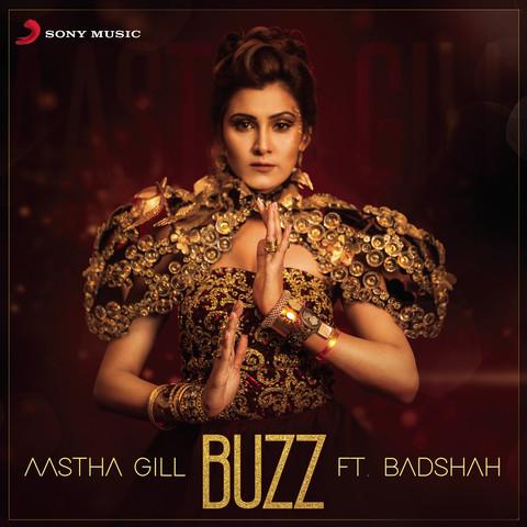 Buzz - Badshah, Aastha Gill