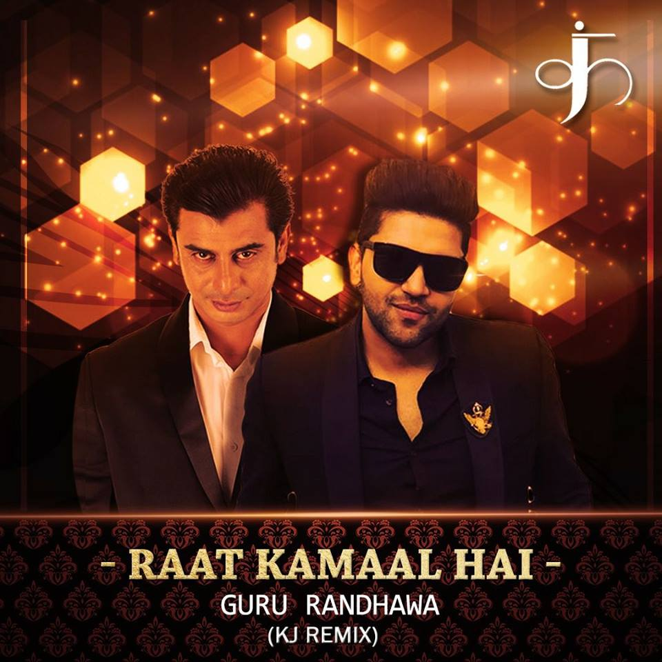 Raat Kamaal (Remix) - Guru Randhawa